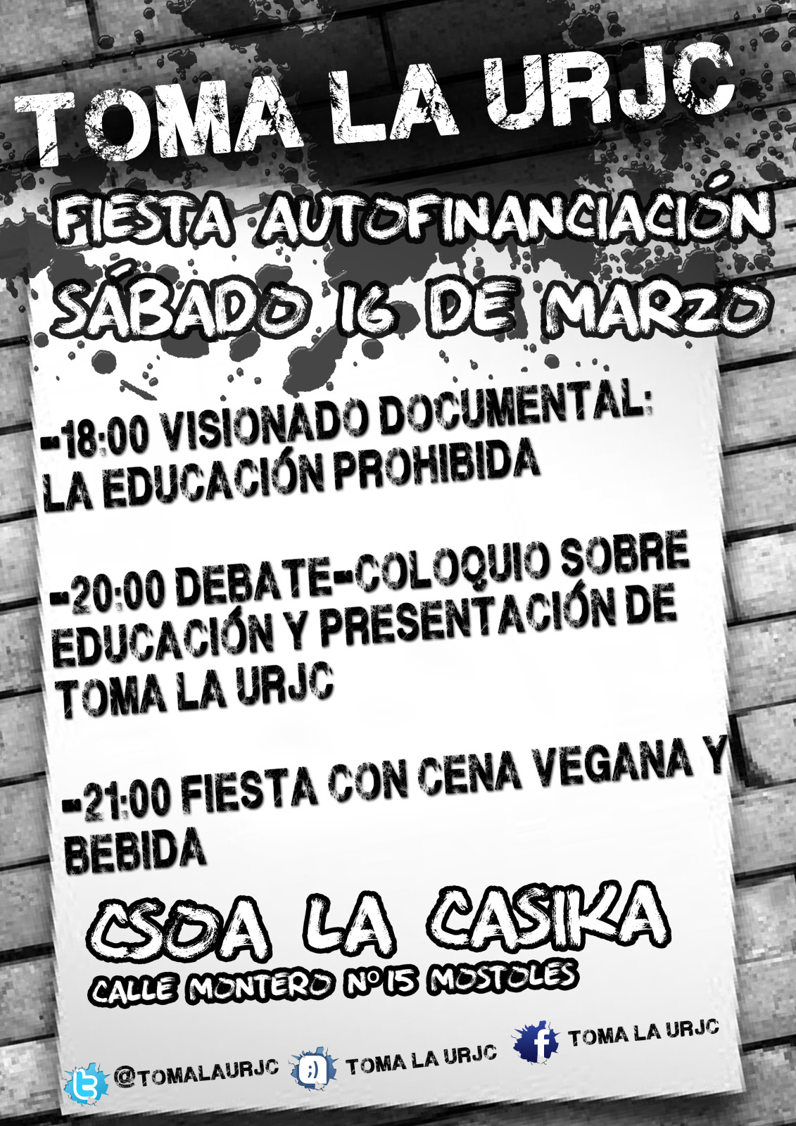 cartel Fiesta autofinanciaci&oacute;n toma la URJC - Sabado 16 marzo en la Casika M&oacute;stoles